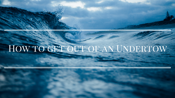 How-to-get-out-of-an-Undertow